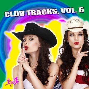 JASON RIVAS/KENJI SHK/PERRUNO LUVTRAP/YAMATO DAKA/SINSONERIA/DIE FANTASTISCHE HUBSCHRAUBER/KLUM BAUMGARTNER/DEA5HEAD GROOVERS - Club Tracks Vol 6