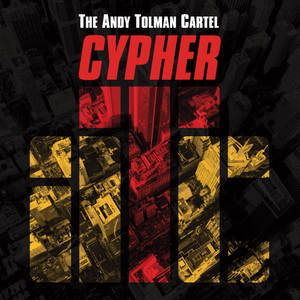 THE ANDY TOLMAN CARTEL - Cypher