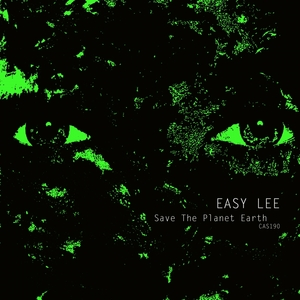 EASY LEE - Save The Planet Earth
