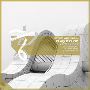 CLAQUE CHOC - L'Effet Mer