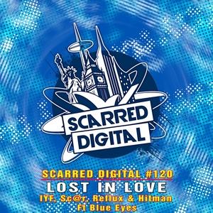 IYF/SC@R/REFLUX/HITMAN feat BLUE EYES - Lost In Love