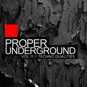 VARIOUS - Proper Underground Vol 11: Techno Qualities