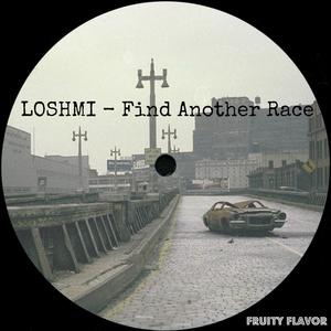 LOSHMI - Find Another Race