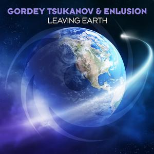 GORDEY TSUKANOV & ENLUSION - Leaving Earth