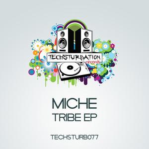 MICHE - Tribe EP
