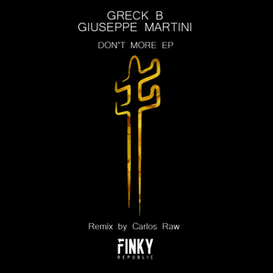 GRECK B/GIUSEPPE MARTINI - Don't More