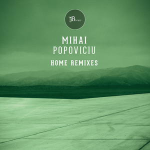 MIHAI POPOVICIU - Home Remixes Part 3
