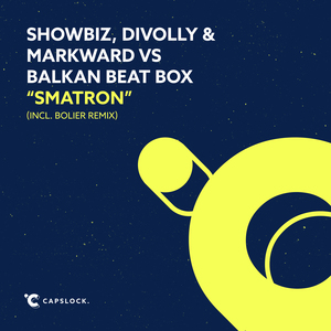 SHOWBIZ/DIVOLLY/MARKWARD/BALKAN BEAT BOX - Smatron