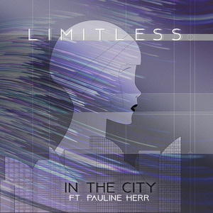 LIMITLESS feat PAULINE HERR - In The City