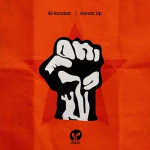 ELI ESCOBAR - Handz Up