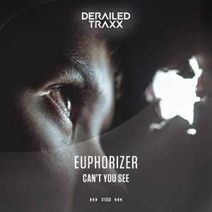 EUPHORIZER - Can't You See
