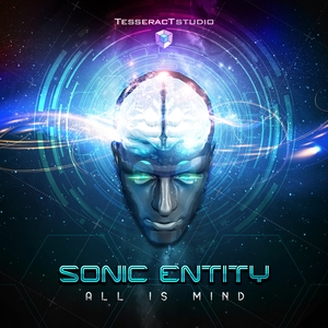 SONIC ENTITY - All Is Mind