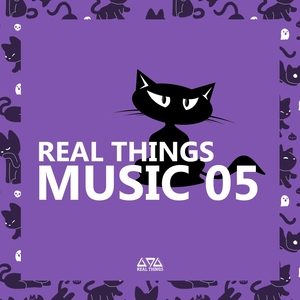 VARIOUS - Real Things Music 05