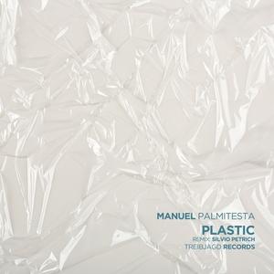 MANUEL PALMITESTA - Plastic