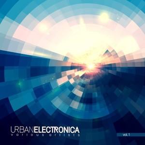 VARIOUS - Urban Electronica Vol 1