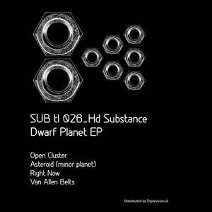 HD SUBSTANCE - Dwarf Planet EP