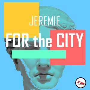 JEREMIE - For The City