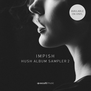 IMPISH - Hush