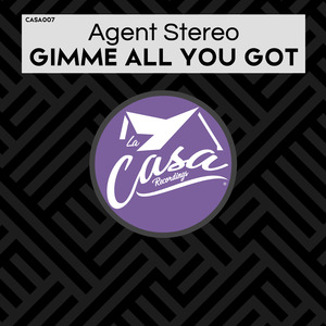 AGENT STEREO - Gimme All You Got