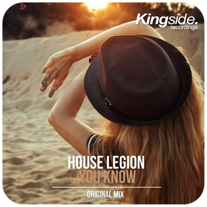 HOUSE LEGION - You Know