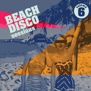 VARIOUS - Beach Disco Sessions Volume 6