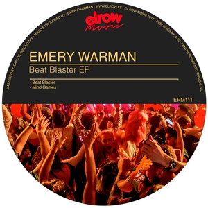 EMERY WARMAN - Beat Blaster EP