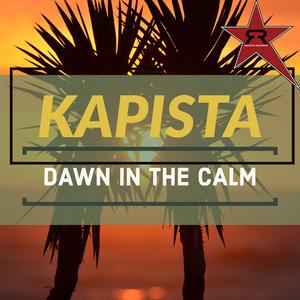 KAPISTA - Dawn In The Calm