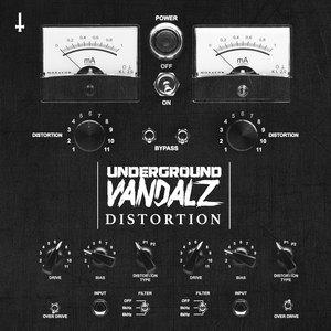 UNDERGROUND VANDALZ - Distortion