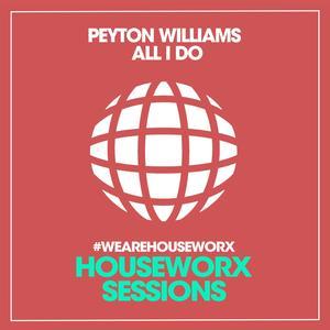 PEYTON WILLIAMS - All I Do