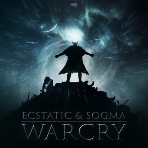 ECSTATIC & SOGMA - Warcry