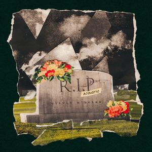 OLIVIA O'BRIEN - RIP