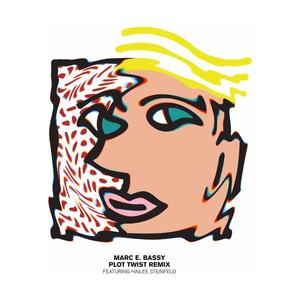 MARC E BASSY feat HAILEE STEINFELD - Plot Twist