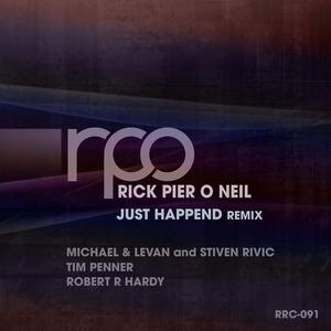 RICK PIER O'NEIL - Just Happend Remix