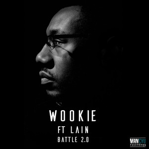 WOOKIE feat LAIN - Battle 2.0