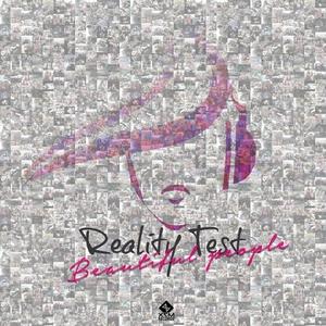 REALITY TEST feat DAVID TRINDADE - Beautiful People