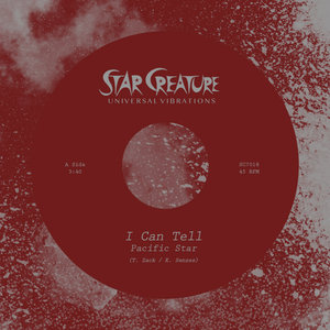 PACIFIC STAR - I Can Tell/Empty