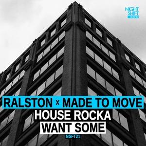 RALSTON X MADE TO MOVE - House Rocka