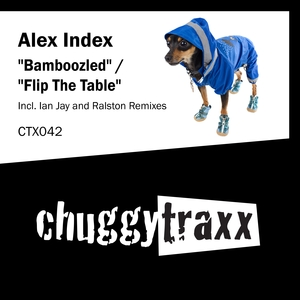 ALEX INDEX - Bamboozled/Flip The Table