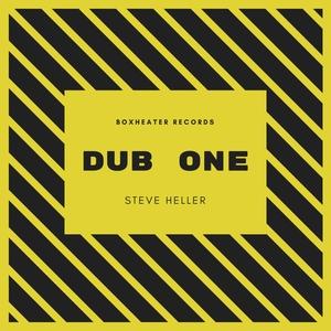 STEVE HELLER - Dub One