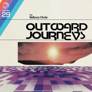 THE BELBURY CIRCLE - Outward Journeys