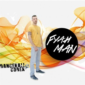 FYAHMAN - Dancehall Codex
