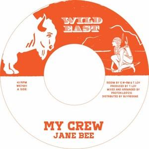 JANE BEE - My Crew