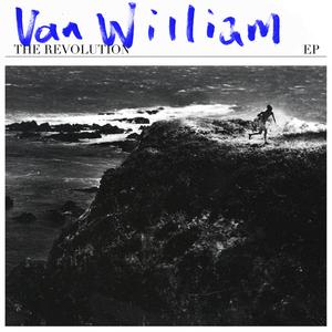VAN WILLIAM - The Revolution EP
