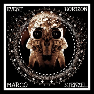 MARCO STENZEL - Event Horizon (Remixes)