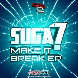 SUGA7 - Make It Break