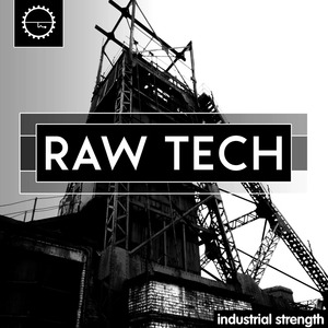 INDUSTRIAL STRENGTH RECORDS - Raw Tech (Sample Pack WAV)