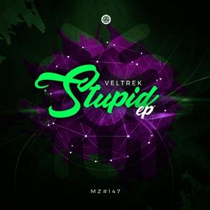VELTREK - Stupid EP