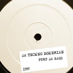 DA TECHNO BOHEMIAN - Pump Da Bass