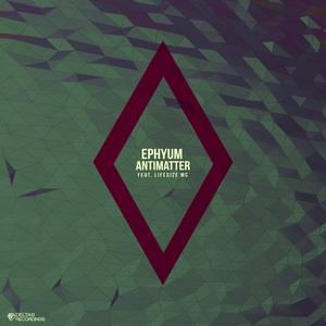 EPHYUM - Antimatter
