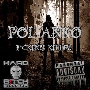 POL-ANKO - Fucking Killer